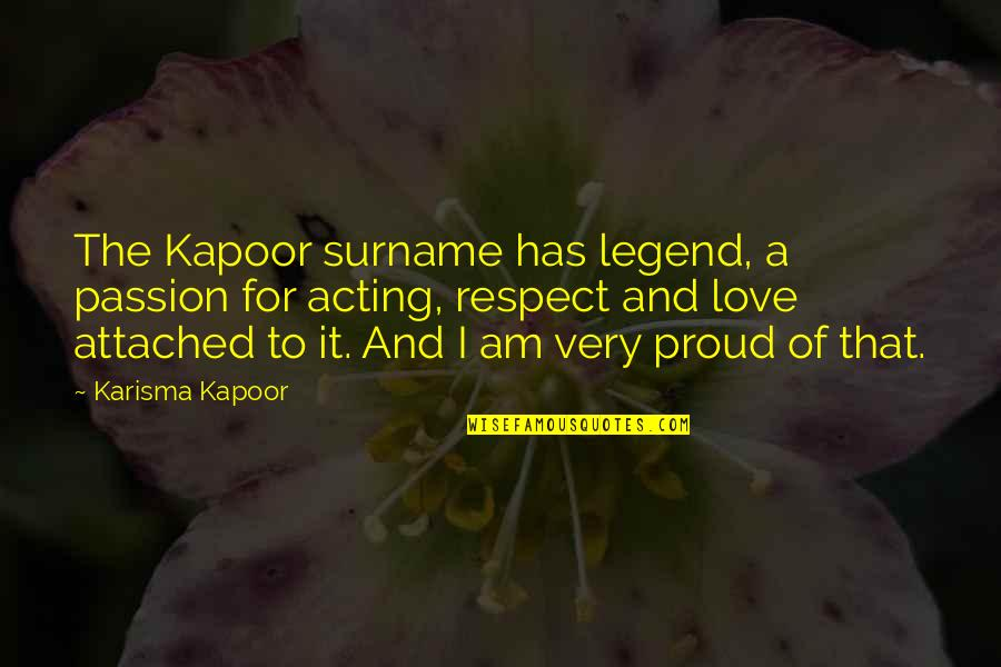 Mercury Retrograde Funny Quotes By Karisma Kapoor: The Kapoor surname has legend, a passion for