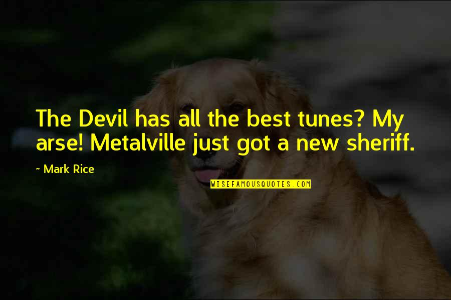 Metal And Rock Quotes By Mark Rice: The Devil has all the best tunes? My