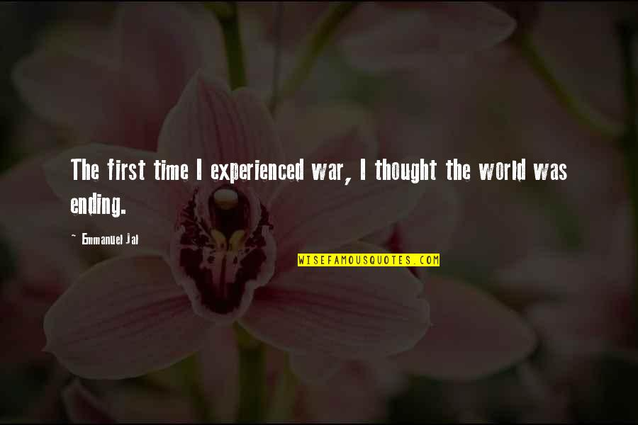 Metaloids Quotes By Emmanuel Jal: The first time I experienced war, I thought