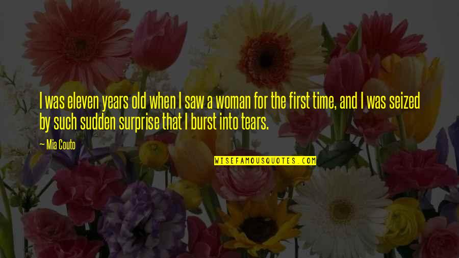 Mia D'angelou Quotes By Mia Couto: I was eleven years old when I saw