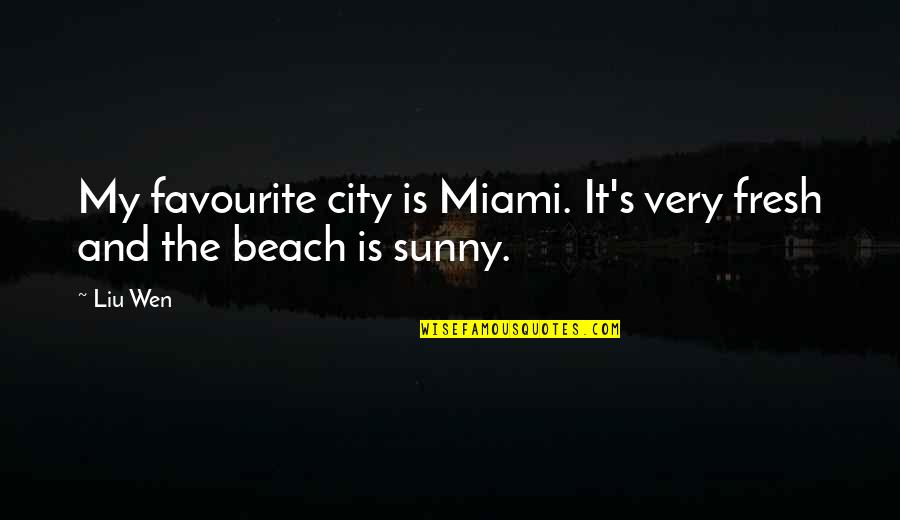Miami Quotes: top 100 famous quotes about Miami