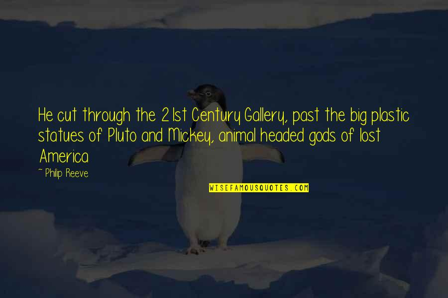 Mickey And Pluto Quotes By Philip Reeve: He cut through the 21st Century Gallery, past