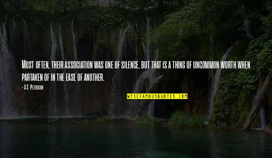 Midrash Quotes By A.S. Peterson: Most often, their association was one of silence,