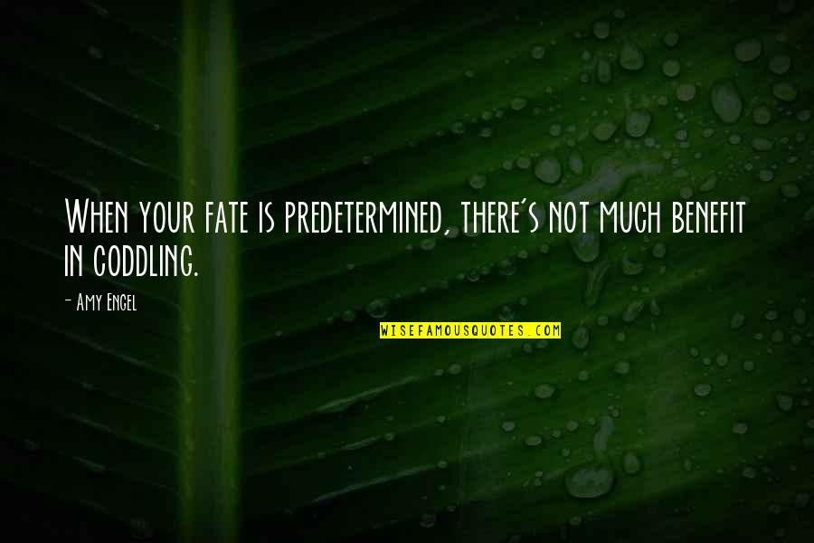 Miguel Prado Character Quotes By Amy Engel: When your fate is predetermined, there's not much