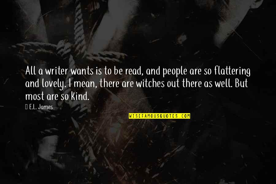 Mila Kunis Movie Quotes By E.L. James: All a writer wants is to be read,