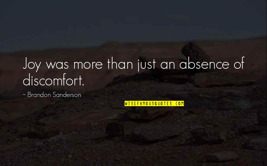 Millat Quotes By Brandon Sanderson: Joy was more than just an absence of