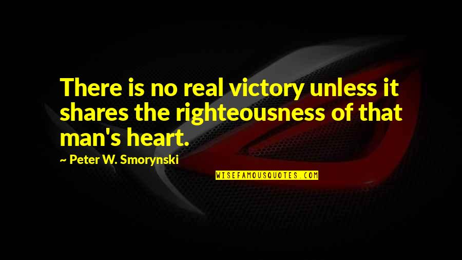 Mind Wandering At Night Quotes By Peter W. Smorynski: There is no real victory unless it shares