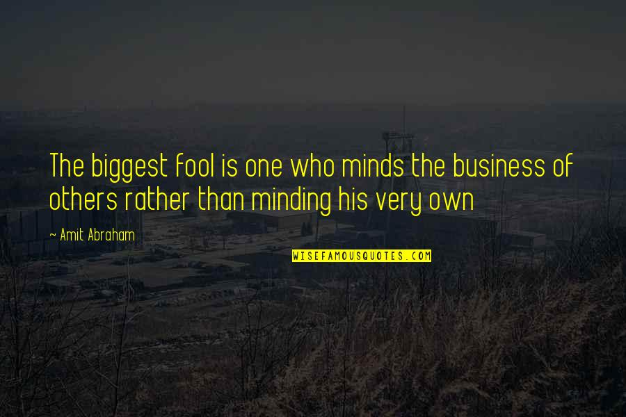 Minding Their Own Business Quotes Top 24 Famous Quotes About