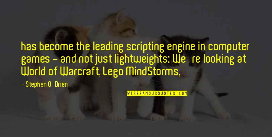 Mindstorms Quotes By Stephen O'Brien: has become the leading scripting engine in computer