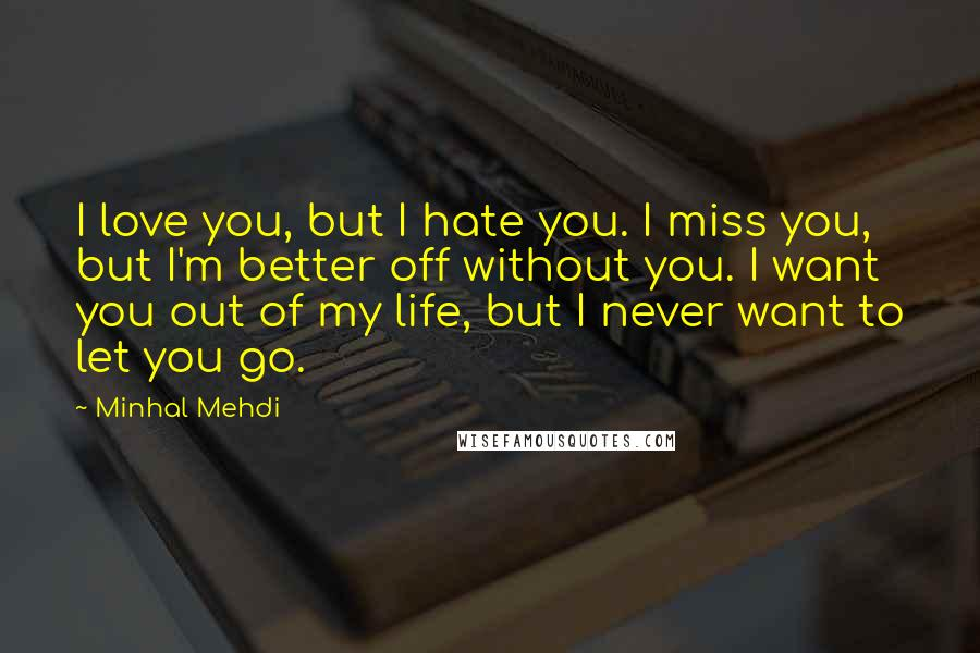 Minhal Mehdi Quotes Wise Famous Quotes Sayings And Quotations By