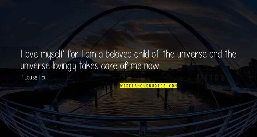 Minibus Quotes By Louise Hay: I love myself for I am a beloved