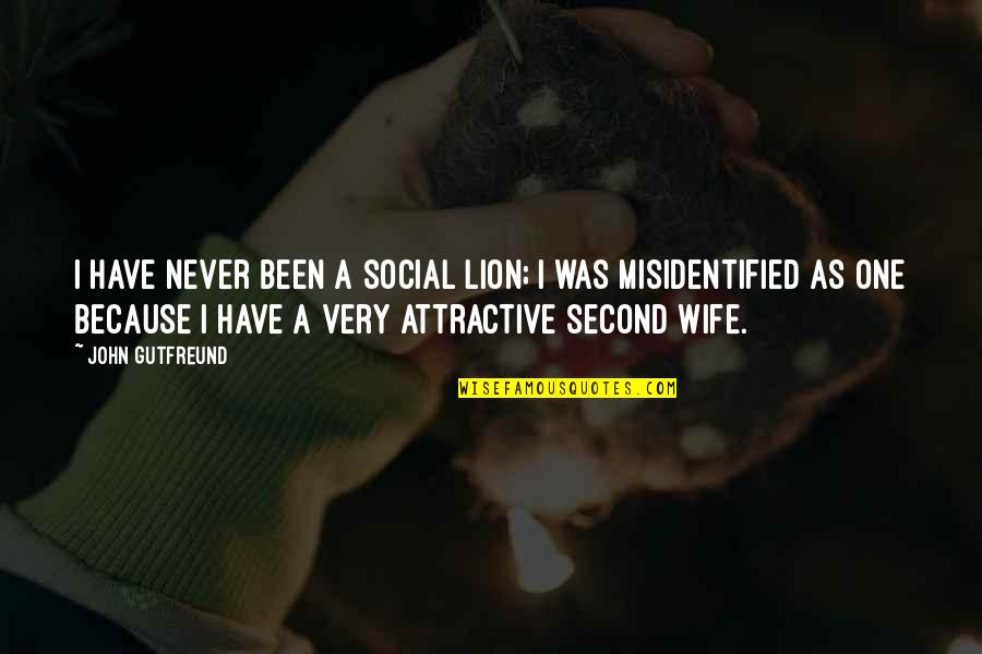 Misidentified Quotes By John Gutfreund: I have never been a social lion; I