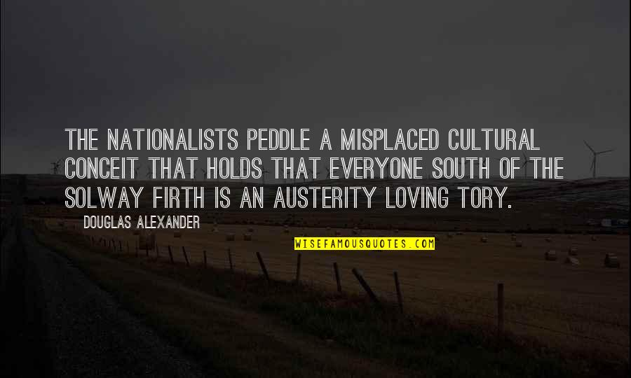 Misplaced Quotes By Douglas Alexander: The Nationalists peddle a misplaced cultural conceit that