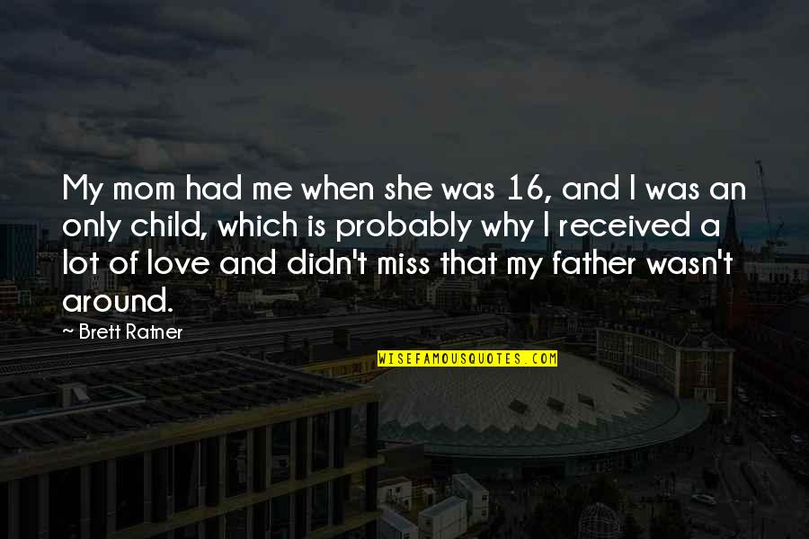 Miss U My Child Quotes: top 29 famous quotes about Miss U My
