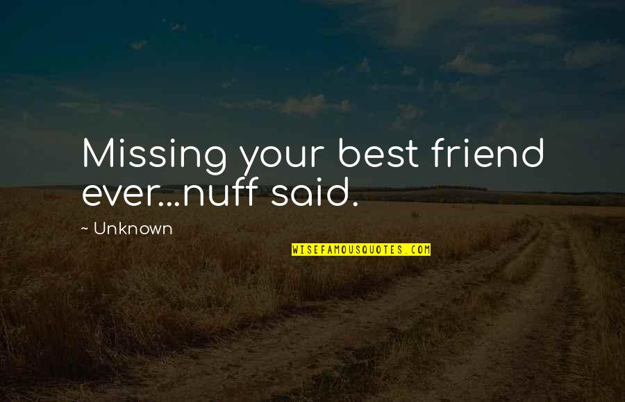 Missing A Ex Best Friend Quotes Top 21 Famous Quotes About Missing