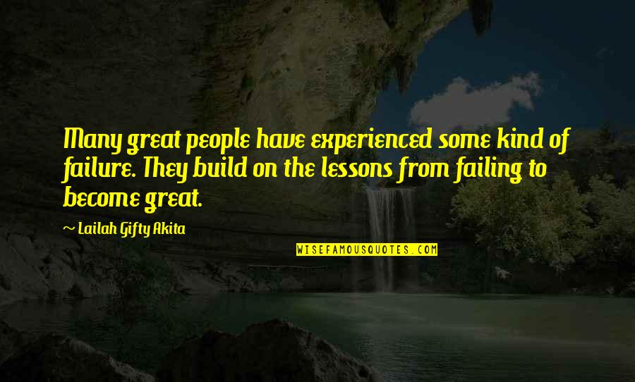 Mistakes Quotes And Quotes By Lailah Gifty Akita: Many great people have experienced some kind of