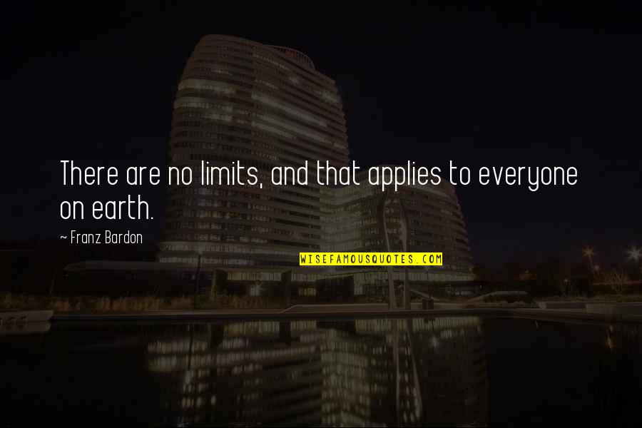 Mockingjay Part 1 Snow Quotes By Franz Bardon: There are no limits, and that applies to