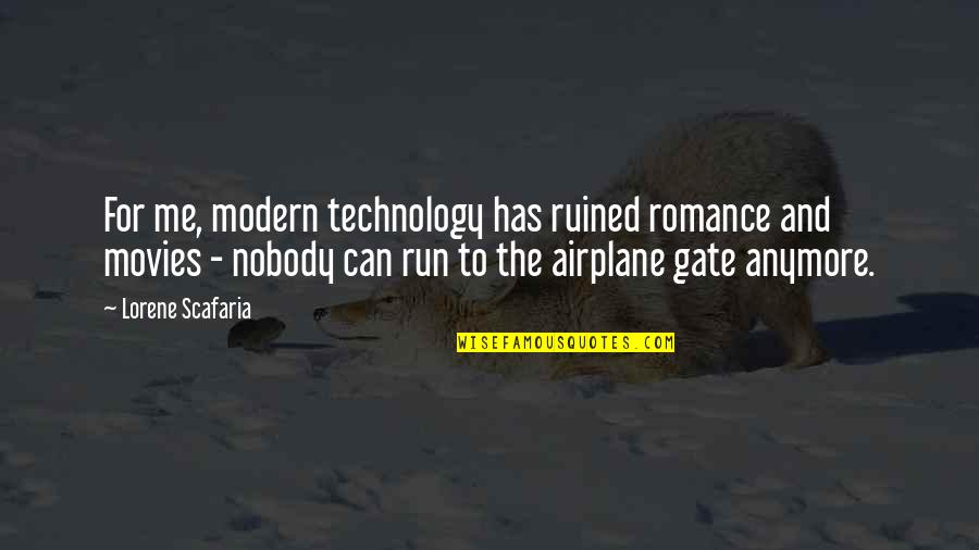 Modern Romance Quotes By Lorene Scafaria: For me, modern technology has ruined romance and