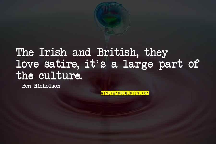 Modibo Keita Quotes By Ben Nicholson: The Irish and British, they love satire, it's