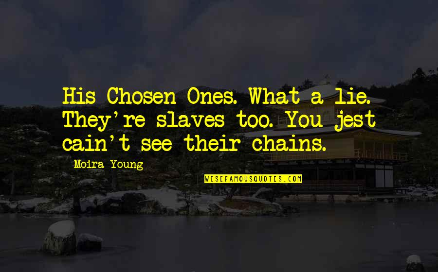 Chosen Ones Quotes