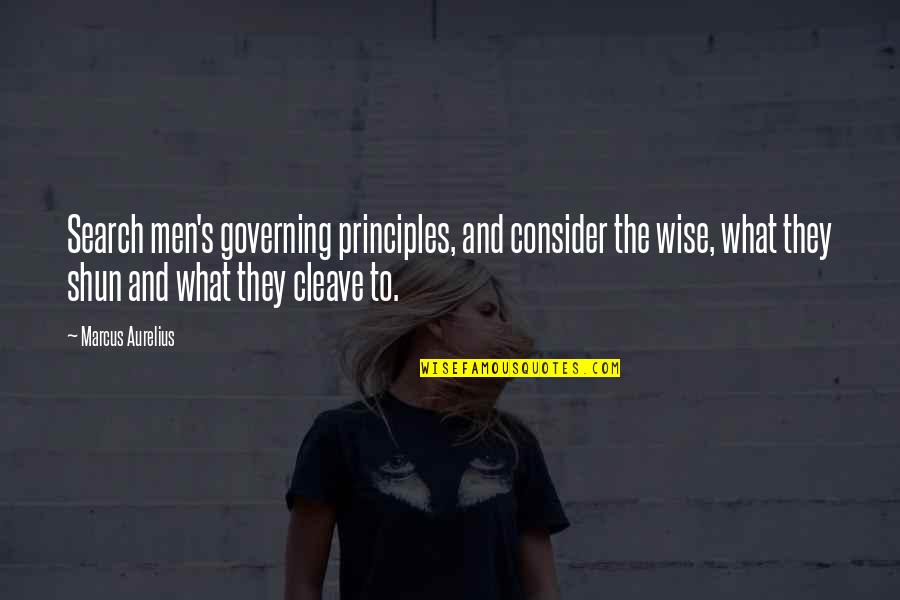 Momo Stock Quotes By Marcus Aurelius: Search men's governing principles, and consider the wise,