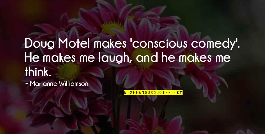 Moms Love For Daughter Quotes By Marianne Williamson: Doug Motel makes 'conscious comedy'. He makes me