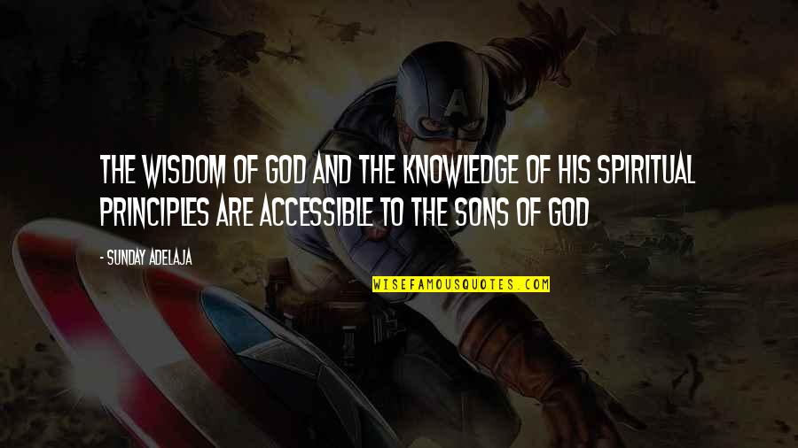 Money And Knowledge Quotes By Sunday Adelaja: The wisdom of God and the knowledge of
