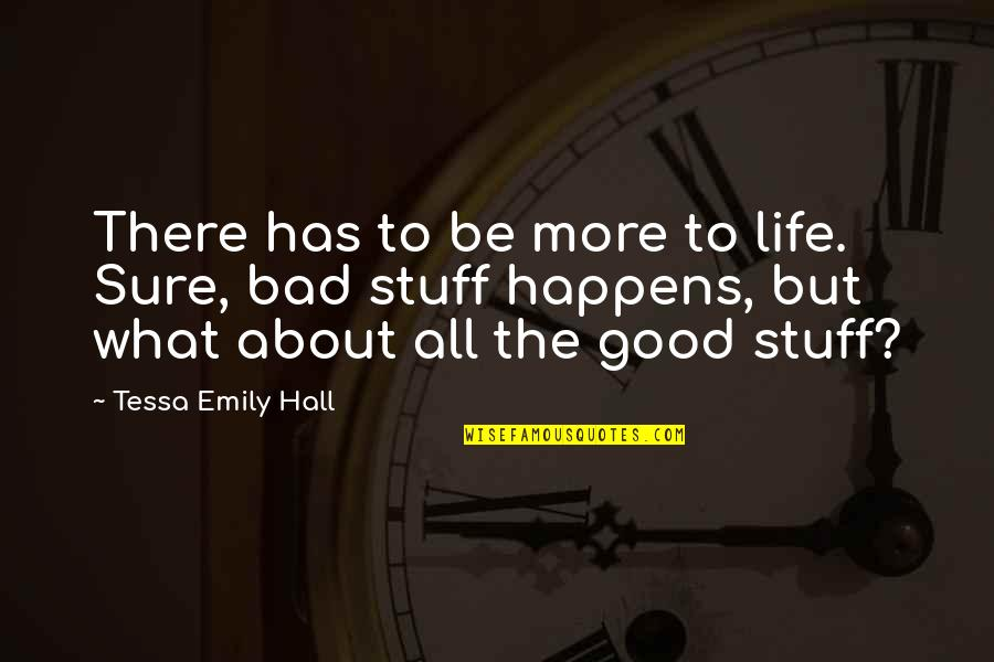 Money Ben Franklin Quotes By Tessa Emily Hall: There has to be more to life. Sure,