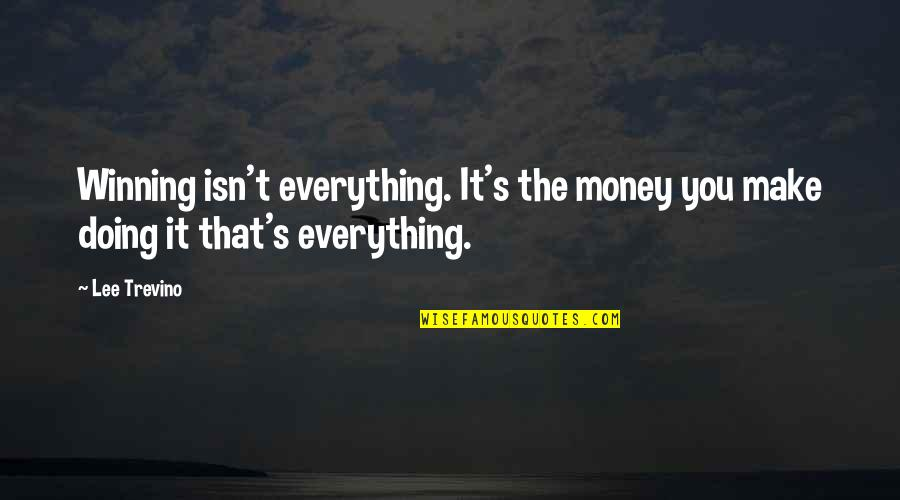 Money Isn Everything But Quotes Top 29 Famous Quotes About Money