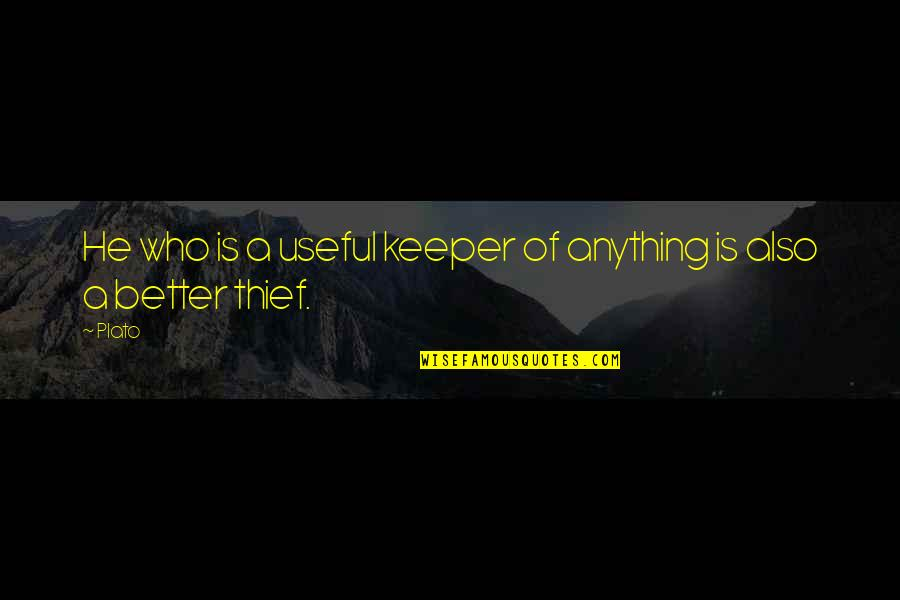 Mongodb Regex Quotes By Plato: He who is a useful keeper of anything