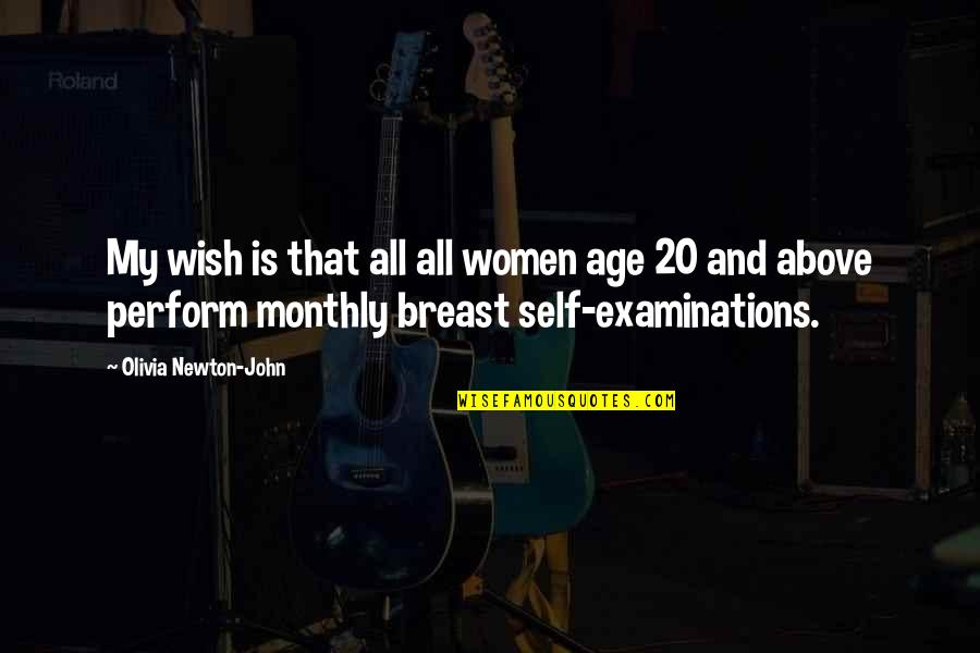 Monthly Quotes By Olivia Newton-John: My wish is that all all women age