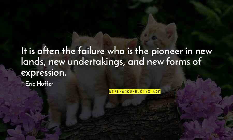 Moradin's Quotes By Eric Hoffer: It is often the failure who is the