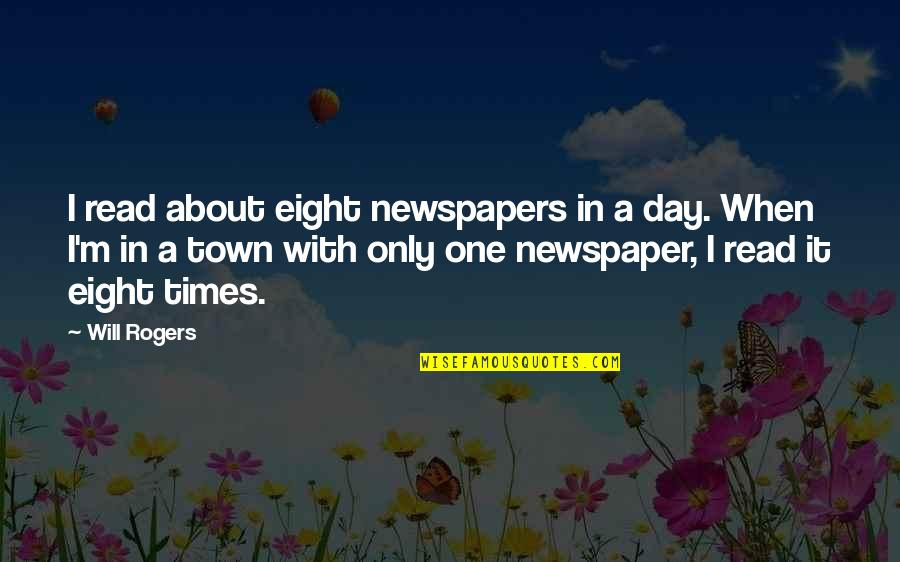 Morningstar Canada Stock Quotes By Will Rogers: I read about eight newspapers in a day.