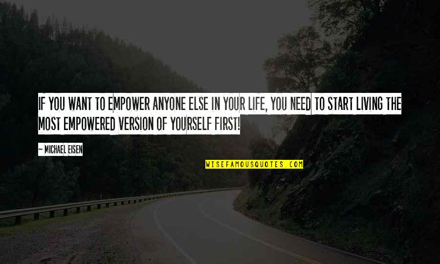 Most Empowering Quotes By Michael Eisen: If you want to empower anyone else in