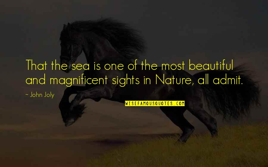 Most Magnificent Quotes By John Joly: That the sea is one of the most