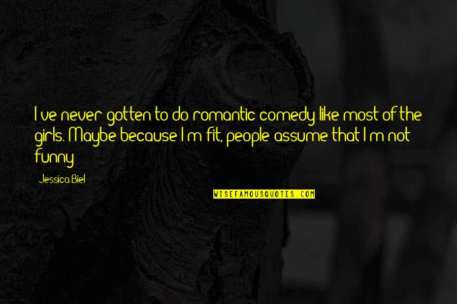 Most Romantic Quotes By Jessica Biel: I've never gotten to do romantic comedy like
