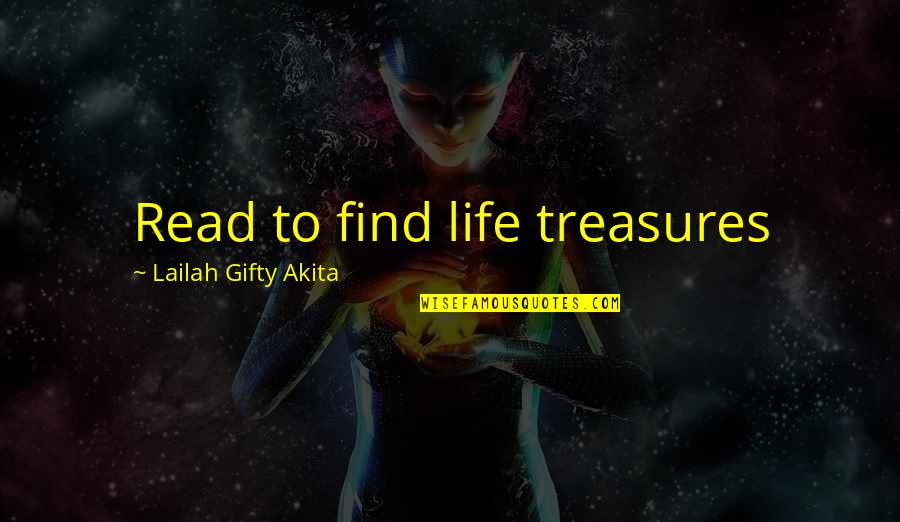 Motivation For School Quotes By Lailah Gifty Akita: Read to find life treasures