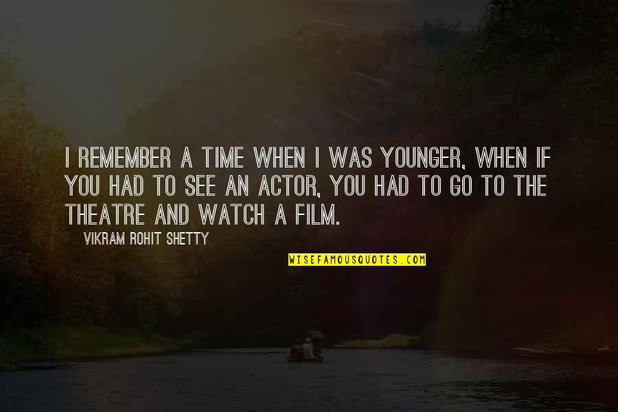 Motivation Peter Cosgrove Quotes By Vikram Rohit Shetty: I remember a time when I was younger,