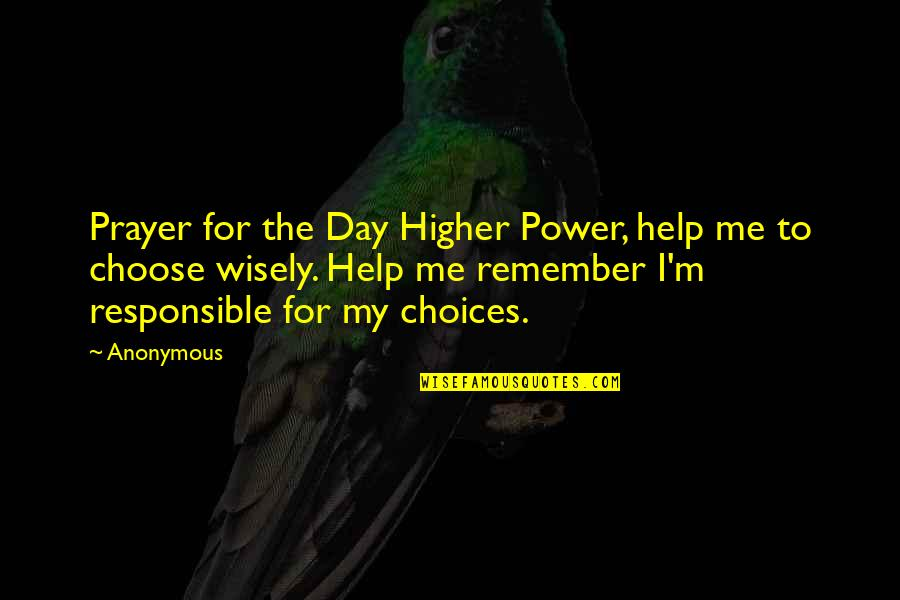 Motivational Modeling Quotes By Anonymous: Prayer for the Day Higher Power, help me