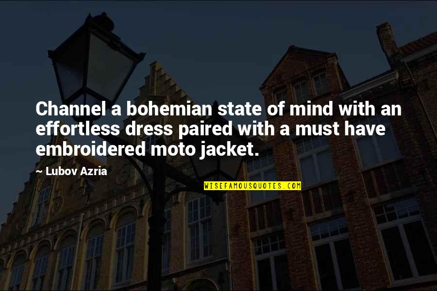 Moto Quotes By Lubov Azria: Channel a bohemian state of mind with an