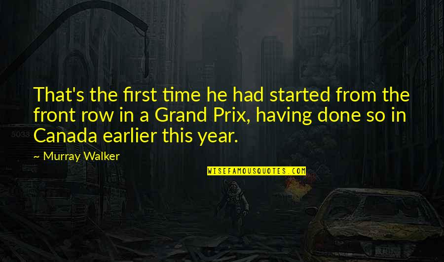 Motor Racing Quotes By Murray Walker: That's the first time he had started from