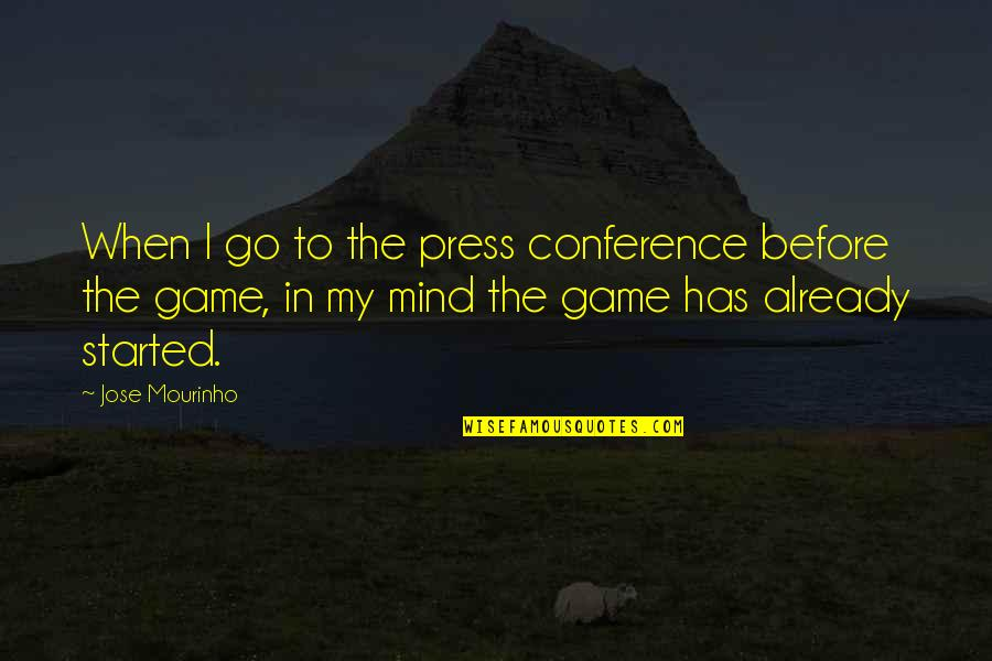 Mourinho Quotes By Jose Mourinho: When I go to the press conference before