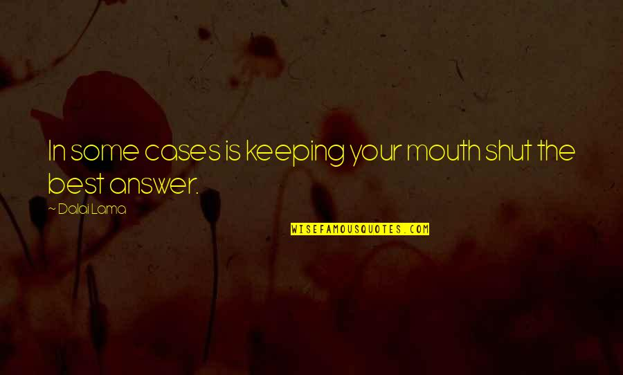 Mouth Shut Quotes Top 100 Famous Quotes About Mouth Shut