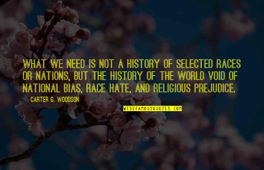 Movement And Health Quotes By Carter G. Woodson: What we need is not a history of