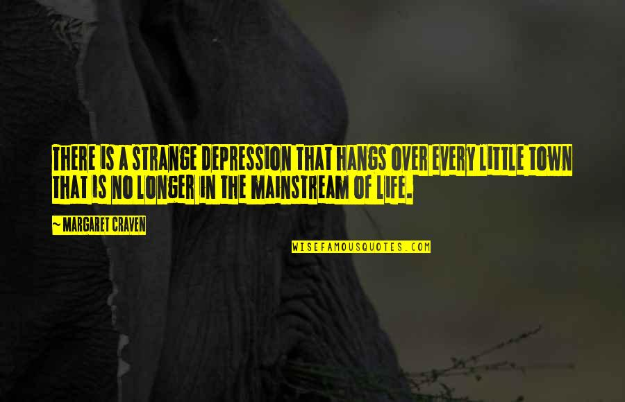 Movement And Health Quotes By Margaret Craven: There is a strange depression that hangs over