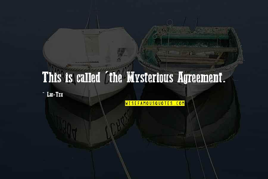 Movie Payback Quotes By Lao-Tzu: This is called 'the Mysterious Agreement.