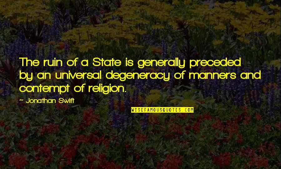 Msbuild Command Line Quotes By Jonathan Swift: The ruin of a State is generally preceded