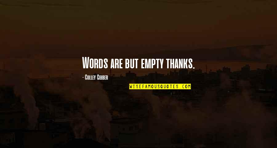 Mssql Export Csv Quotes By Colley Cibber: Words are but empty thanks.