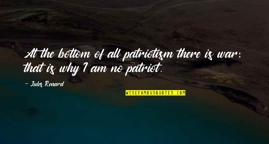 Muckraker Jacob Riis Quotes By Jules Renard: At the bottom of all patriotism there is