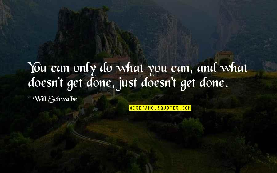 Mugglenet Best Quotes By Will Schwalbe: You can only do what you can, and